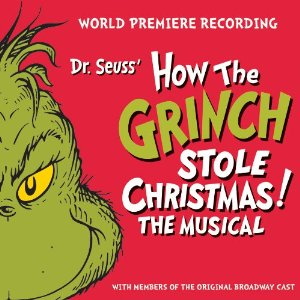 Broadway musical Dr Seuss' How The Grinch Stole Christmas! songs with lyrics