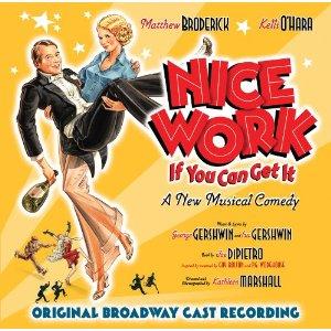 Broadway musical Nice Work If You Can Get It songs