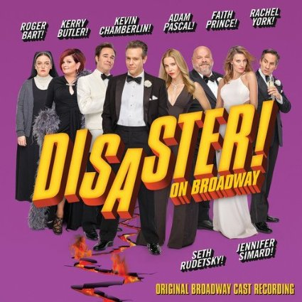 Songs from Broadway musical Disaster with Lyrics