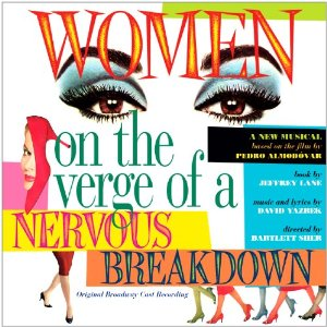 Women on the Verge Lyrics, Women on the Verge of a Nervous Breakdown musical Lyrics