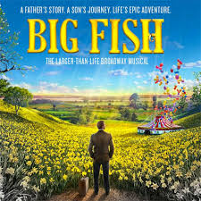 Lyrics to Big Fish musical lyrics