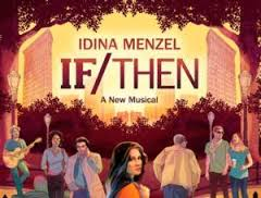 Lyrics to songs from If/Then the musical
