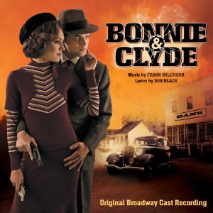 Lyrics to Bonnie & Clyde Musical Songs